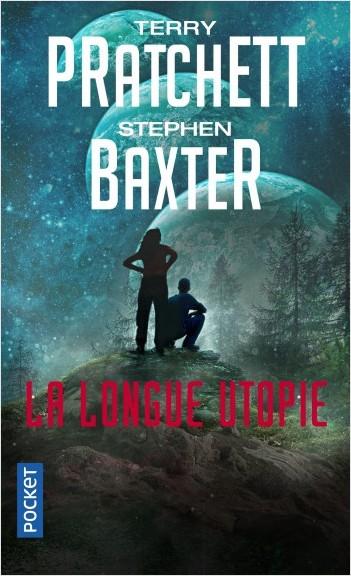 La Longue Terre - tome 4 : La Longue Utopie