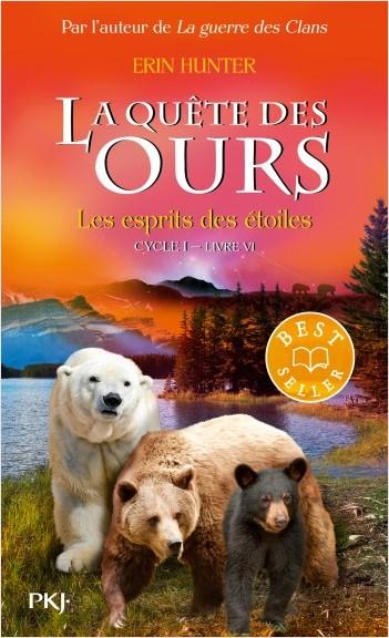 La quête des ours - tome 06 : Les Esprits des étoiles