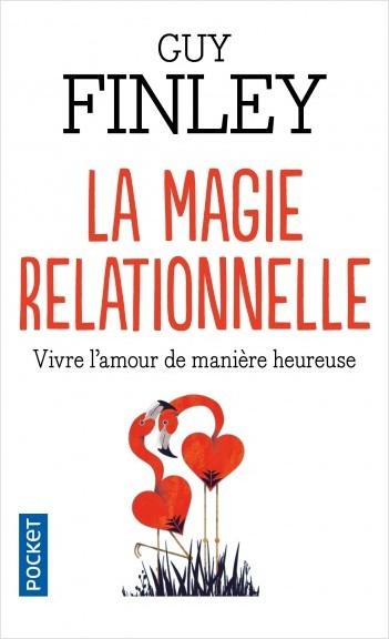La Magie relationnelle