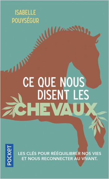 Ce que nous disent les chevaux