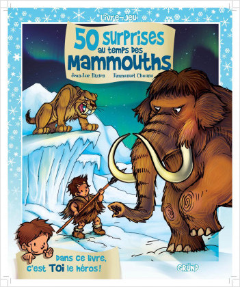 50 surprises au temps des mammouths