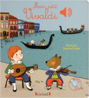 Mon petit Vivaldi – Livre sonore avec 6 puces  – Dès 1 an