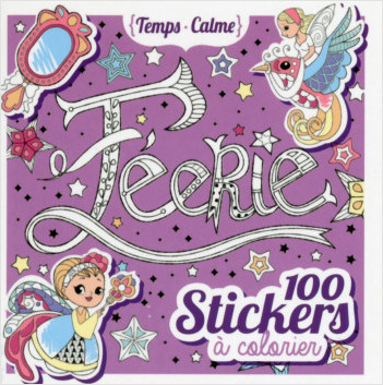 100 stickers à colorier - Féerie