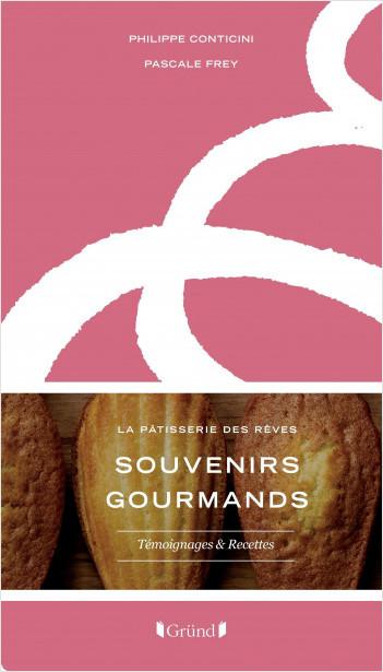 Souvenirs Gourmands - La Pâtisserie des rêves