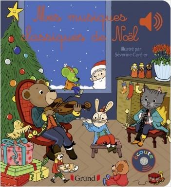 Mes musiques classiques de Noël – Livre sonore avec 6 puces – Dès 1 an
