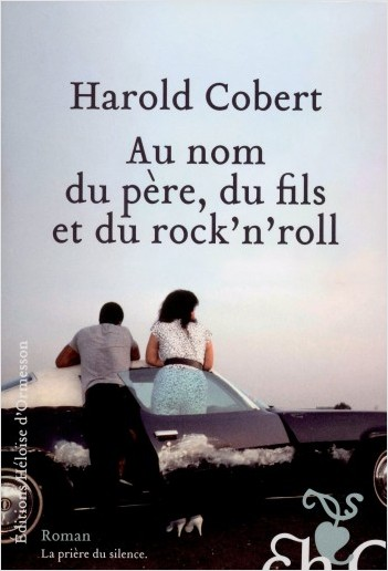 Au nom du père, du fils, et du rock'n'roll
