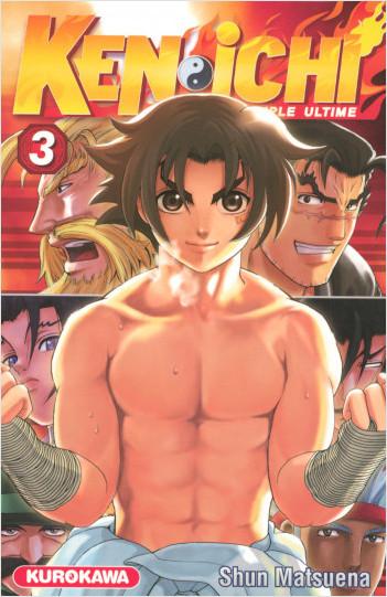 Ken-ichi - saison 1, Le Disciple ultime - tome 03