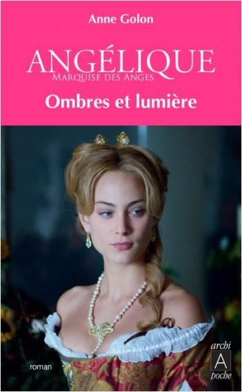 Angélique - tome 5 Ombres et lumières sur Paris