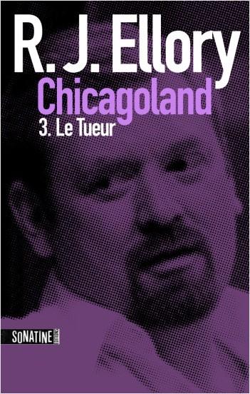 Trois jours à Chicagoland - Le tueur