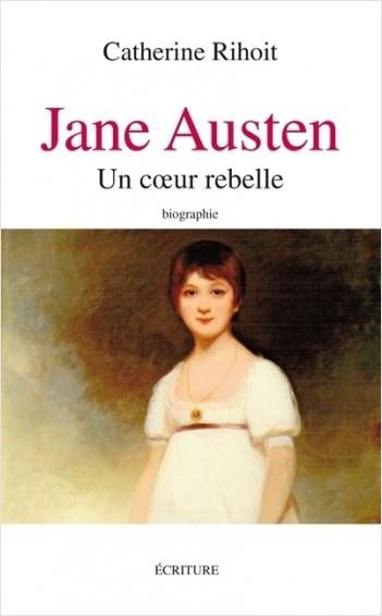 Jane Austen - Un coeur rebelle