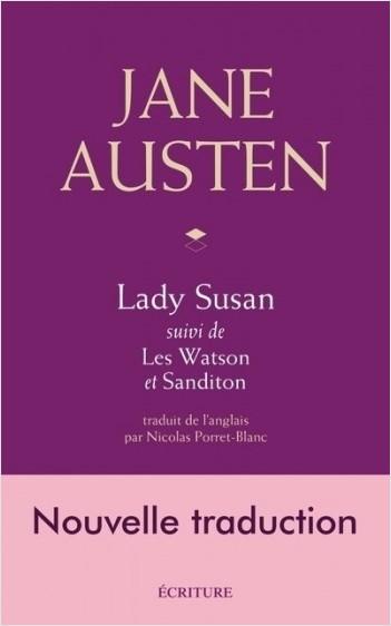Lady Susan - suivi de Les Watson et Sanditon