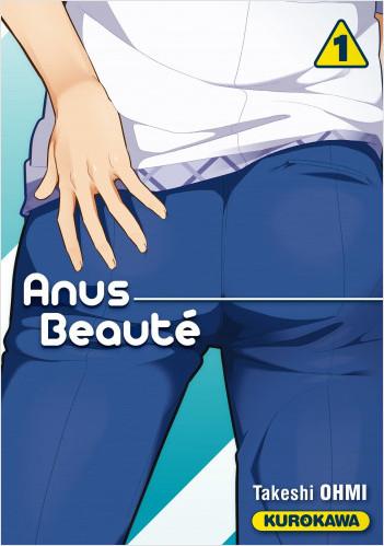 Anus Beauté - tome 01
