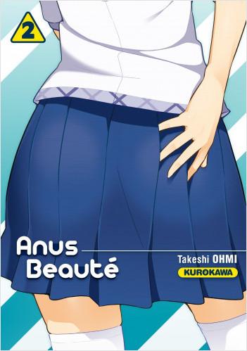 Anus Beauté - tome 02