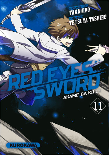 Red Eyes Sword - Akame ga Kill ! - tome 11