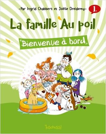 La famille Au poil (T1) : Bienvenue à bord - Lecture  BD jeunesse humour animaux - Dès 7 ans