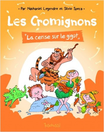 Les Cromignons : La Cerise sur le gigot - Lecture BD jeunesse humour préhistoire - Dès 7 ans