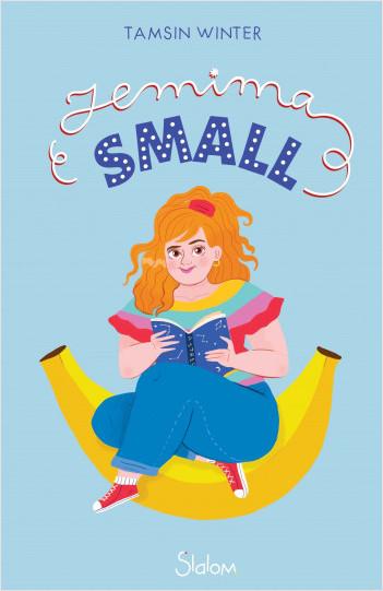 Jemima Small - roman ado - grossophobie - humour - dès 12 ans