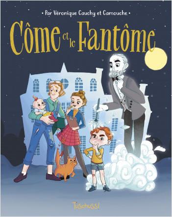 Côme et le fantôme - Lecture BD jeunesse humour fantastique - Dès 7 ans