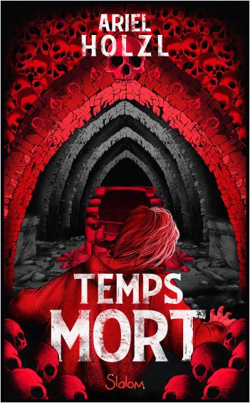 Temps Mort - Roman fantastique - Paris - Dès 13 ans