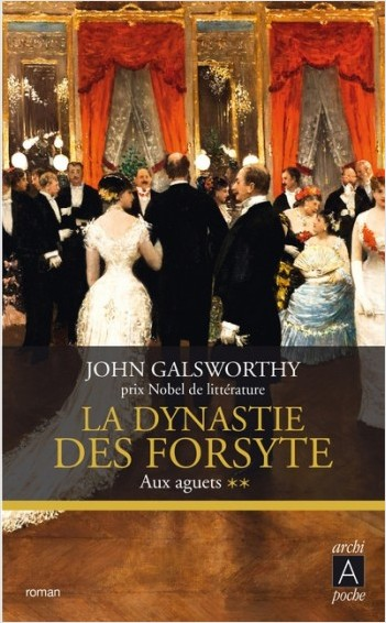 La dynastie des Forsyte - tome 2 Aux aguets