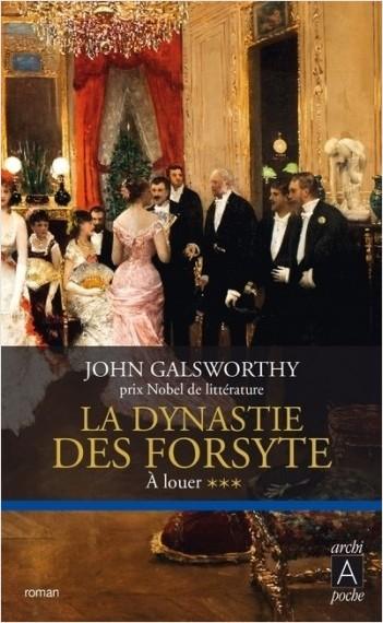 La dynastie des Forsyte - tome 3 A louer