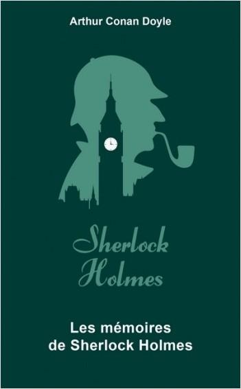 Les Mémoires de Sherlock Holmes