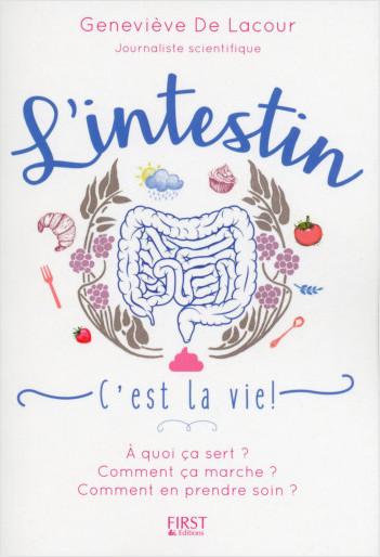 L'Intestin c'est la vie !
