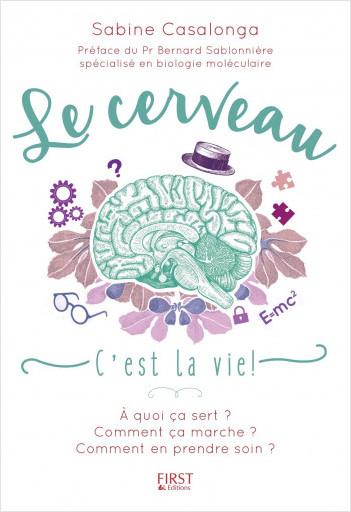 Le Cerveau c'est la vie !