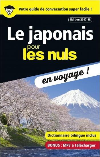 Le japonais pour les Nuls en voyage, édition 2017-18