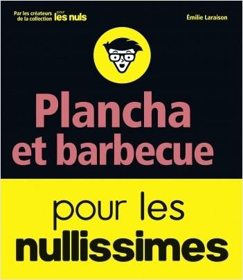 Plancha et barbecue pour les nullissimes