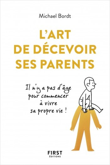 L'Art de décevoir ses parents