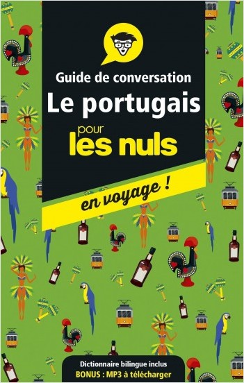 Guide de conversation portugais pour les Nuls en voyage, 4e ed