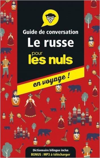 Guide de conversation russe pour les Nuls en voyage, 3e ed