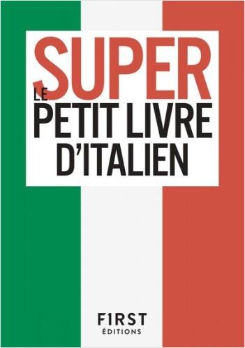 Le Super Petit Livre d'Italien