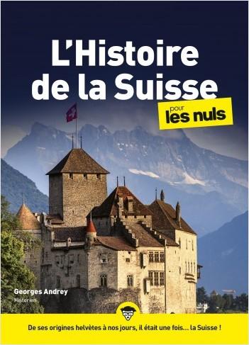 L'Histoire de la Suisse pour les Nuls mégapoche