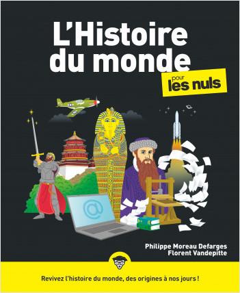 L'Histoire du monde pour les Nuls, grand format, 3e éd.