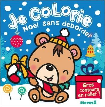 Je colorie Noël sans déborder (Ourson Brun)