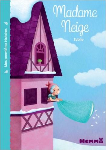 Madame Neige