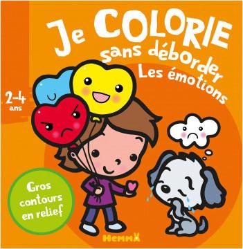 Je colorie sans déborder (2-4 ans) - Les émotions T34