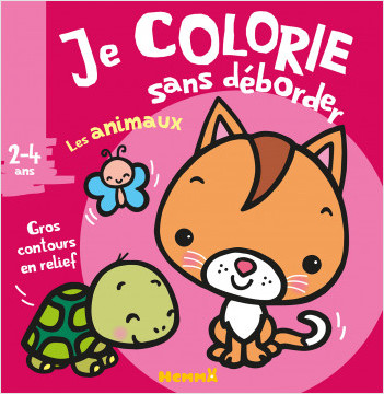 Je colorie sans déborder (2-4 ans) - Les animaux