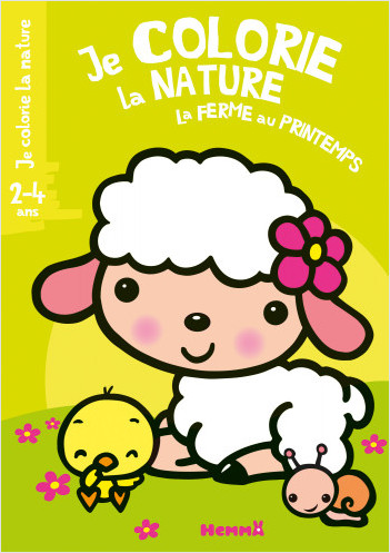 Je colorie la nature (2-4 ans) - La ferme au printemps