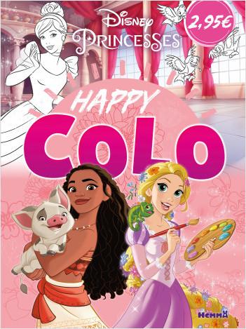 Disney Princesses – Happy Colo – Livre de coloriage – Dès 5 ans