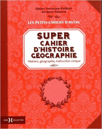 Super cahier d'histoire géographie