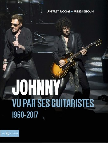 Johnny vu par ses guitaristes