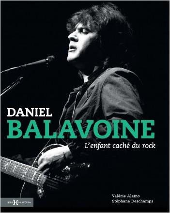 Daniel Balavoine, l'enfant caché du rock