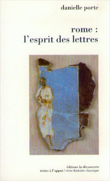 Rome : l'esprit des lettres