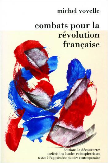 Combats pour la Révolution française
