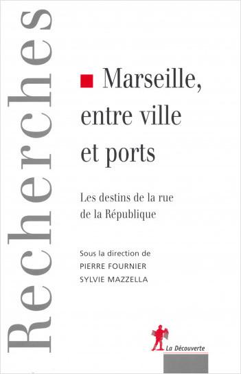 Marseille, entre ville et ports