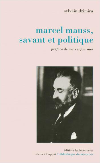Marcel Mauss, savant et politique