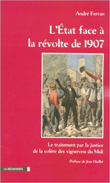 L'État face à la révolte de 1907